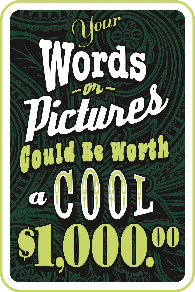 Your Words Could Be Worth $1,000